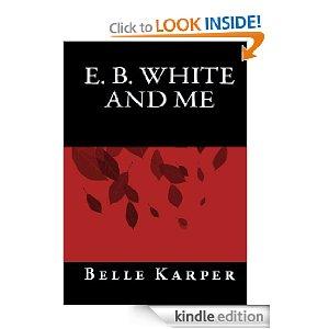 E.B. White and Me